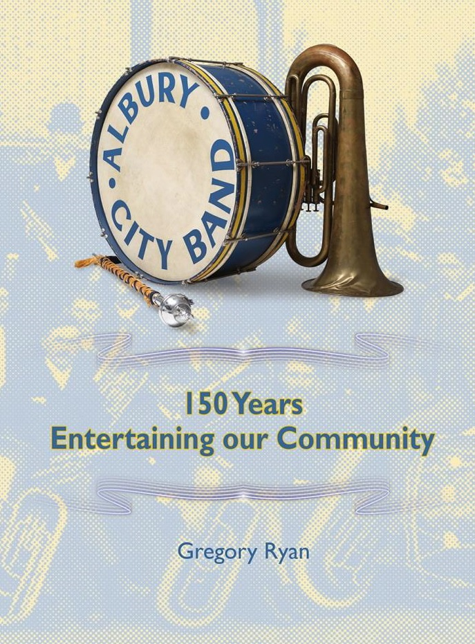 150 Years Entertaining the Community - Albury City Band